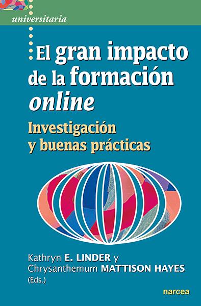 GRAN IMPACTO DE LA FORMACION ONLINE, EL.(UNIVERSITARIA)