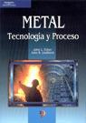 METAL TECNOLOGIA Y PROCESOS