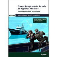 TEMARIO ESPECIALIDAD INVESTIGACIÓN CUERPO DE AGENTES DE SERVICIO DE VIGILANCIA A