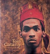 TONI CATANY, EL ARTISTA EN SU PARAISO