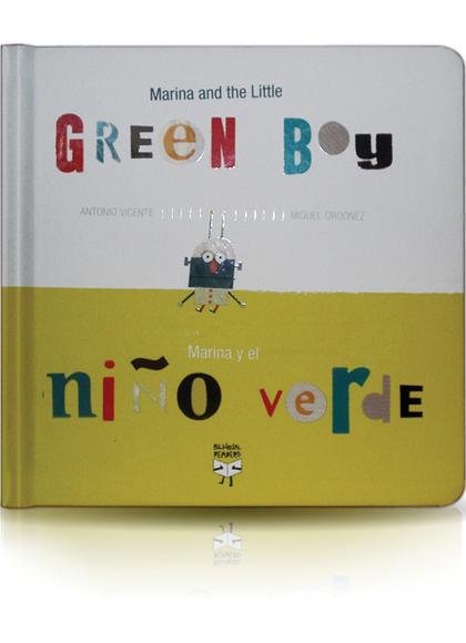 MARINA AND THE LITTLE GREEN BOY/MARINA Y EL NIÑO VERDE.