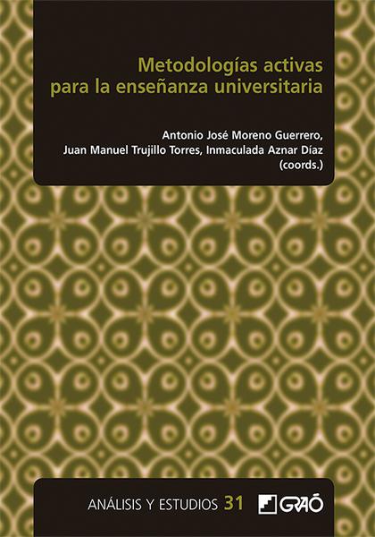 METODOLOGÍAS ACTIVAS PARA LA ENSEÑANZA UNIVERSITARIA.