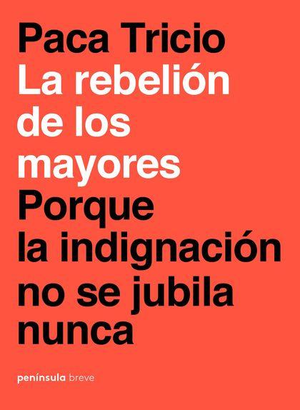 LA REBELIÓN DE LOS MAYORES.