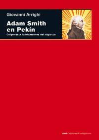 ADAM SMITH EN PEKÍN.