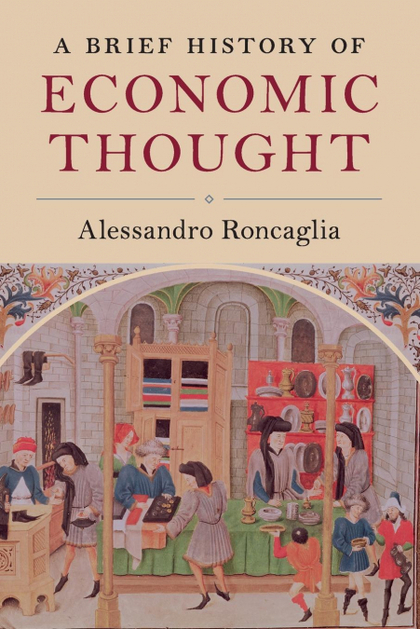 A BRIEF HISTORY OF ECONOMIC THOUGHT.