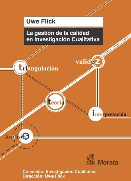 LA GESTIÓN DE LA CALIDAD EN INVESTIGACIÓN CUALITATIVA.
