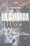 LA OXIDADA TRANSICIÓN
