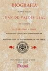 BIOGRAFÍA DEL PINTOR SEVILLANO JUAN DE VALDÉS LEAL