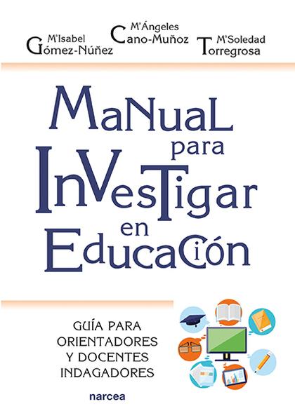 MANUAL PARA INVESTIGAR EN EDUCACIÓN                                             GUÍA PARA ORIEN