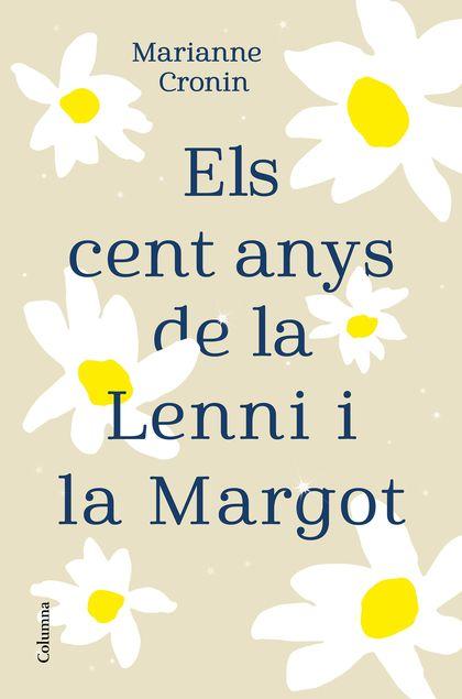 ELS CENT ANYS DE LA LENNI I LA MARGOT.