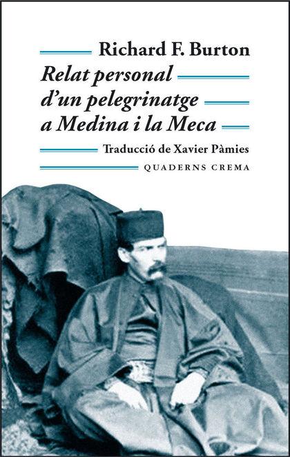 RELAT PERSONAL D´UN PELEGRINATGE A MEDINA I LA MECA