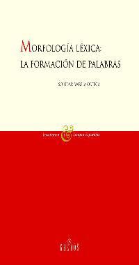 MORFOLOGIA LEXICA: LA FORMACION DE PALABRAS
