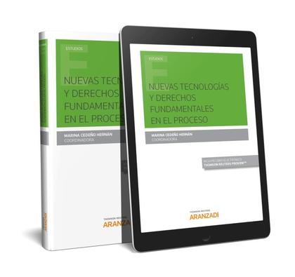 NUEVAS TECNOLOGÍAS Y DERECHOS FUNDAMENTALES EN EL PROCESO (PAPEL + E-BOOK)