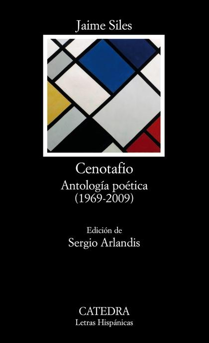 CENOTAFIO, (1969-2009) : ANTOLOGÍA POÉTICA