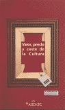 VALOR PRECIO Y COSTE DE LA CULTURA: (16-17-18-19 JUNIO 1999, VITORIA,