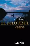 EL NILO AZUL : TESTIMONIO DE UN MUNDO OLVIDADO