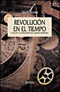 REVOLUCIÓN EN EL TIEMPO: EL RELOJ Y LA FORMACIÓN DEL MUNDO MODERNO