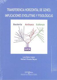 TRANSFERENCIA HORIZONTAL DE GENES. IMPLICACIONES EVOLUTIVAS Y FISIOLÓGICAS.