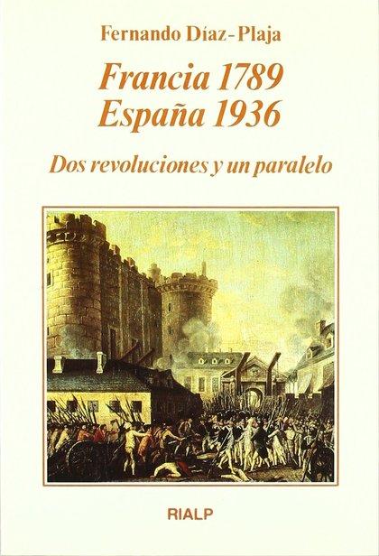 FRANCIA 1789 ESPAÑA 1936 DOS REVOLUCIONES PARALELO