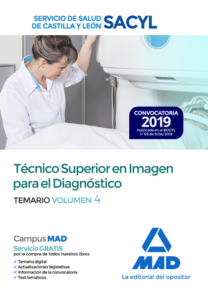 TÉCNICO SUPERIOR EN IMAGEN PARA EL DIAGNÓSTICO DEL SERVICIO DE SALUD DE CASTILLA