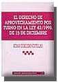 EL DERECHO DE APROVECHAMIENTO POR TURNO EN LA LEY 42/1998, DE 15 DE DI