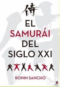 EL SAMURÁI EN EL S. XXI.