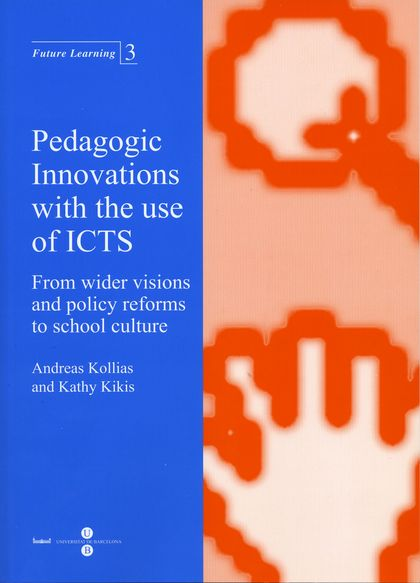 LEARNING INNOVATIONS WITH ICT : SOCIO-ECONOMIC PERSPECTIVES IN EUROPE