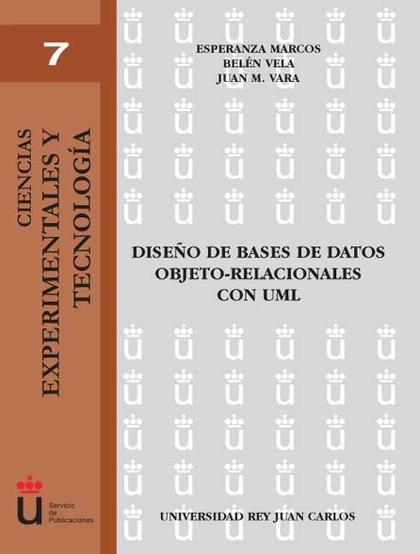 DISEÑO DE BASES DE DATOS OBJETO-RELACIONALES CON UML