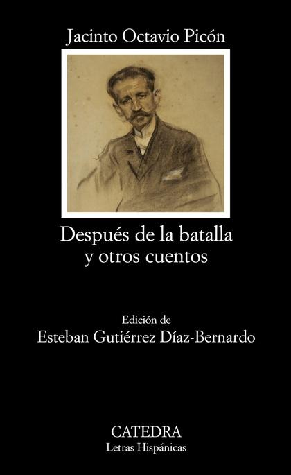 DESPUÉS DE LA BATALLA Y OTROS CUENTOS