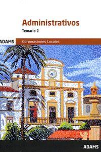 ADMINISTRATIVOS (CORPORACIONES LOCALES) -TEMARIO 2.