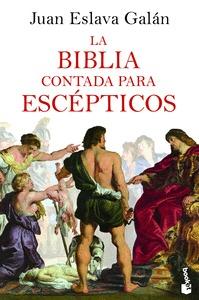 LA BIBLIA CONTADA PARA ESCÉPTICOS.