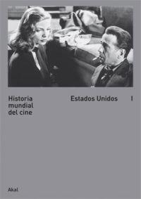 HISTORIA MUNDIAL DEL CINE I : ESTADOS UNIDOS
