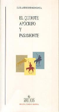 EL QUIJOTE APÓCRIFO Y PASAMONTE