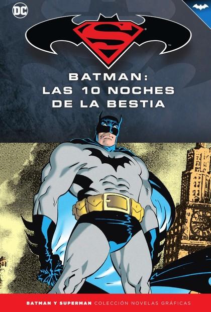 BATMAN Y SUPERMAN - COLECCIÓN NOVELAS GRÁFICAS NÚM. 62: BATMAN: LAS DIEZ NOCHES.