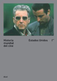 HISTORIA MUNDIAL DEL CINE I. II : ESTADOS UNIDOS