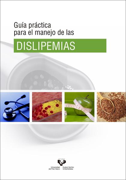 GUÍA PRÁCTICA PARA EL MANEJO DE LAS DISLIPEMIAS