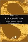 EL ÁRBOL DE LA VIDA : HACIA UN MODELO DE FORMACIÓN INICIAL Y PERMANENTE