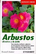 ARBUSTOS SILVESTRES Y DE JARDIN