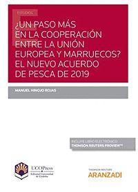 ¿UN PASO MÁS EN LA COOPERACIÓN ENTRE LA UNIÓN EUROPEA Y MARRUECOA? EL NUEVO ACUE