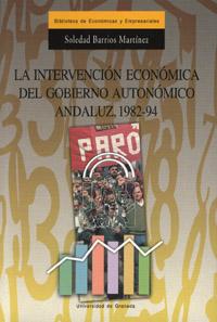 LA INTERVENCIÓN ECONÓMICA DEL GOBIERNO AUTONÓMICO ANDALUZ, 1982-94