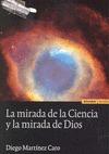 LA MIRADA DE LA CIENCIA Y LA MIRADA DE DIOS