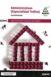 ADMINISTRATIVOS (ESPECIALIDAD TRAFICO) -CUESTIONARIOS.