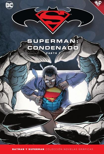 BATMAN Y SUPERMAN - COLECCIÓN NOVELAS GRÁFICAS NÚM. 68: SUPERMAN: CONDENADO (PAR.