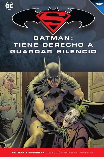 BATMAN Y SUPERMAN - COLECCIÓN NOVELAS GRÁFICAS NÚM. 69: BATMAN: TIENE DERECHO A.