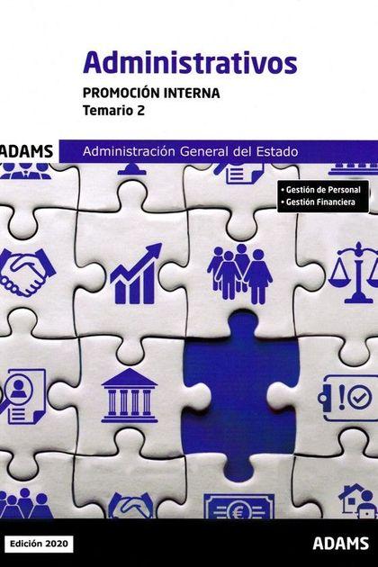 ADMINISTRATIVOS (ADM.GENERAL ESTADO) -TEMARIO 2 .PROM.INTERNA
