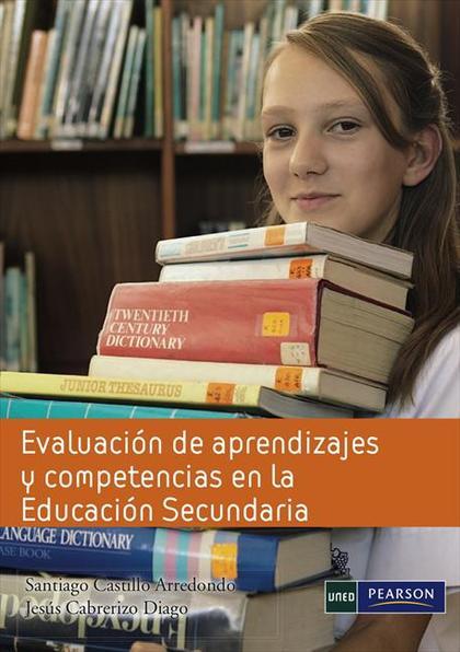 EVALUACIÓN DE APRENDIZAJES Y COMPETENCIAS EN LA EDUCACIÓN SECUNDARIA