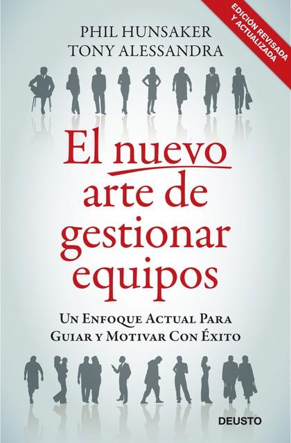 EL NUEVO ARTE DE GESTIONAR EQUIPOS