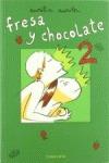 FRESA Y CHOCOLATE 2