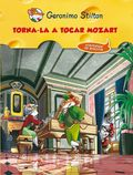 TORNA-LA A TOCAR, MOZART! : HISTÒRIES DE BIGOTIS