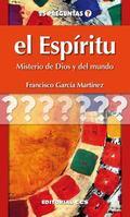 EL ESPÍRITU : MISTERIO DE DIOS Y DEL MUNDO